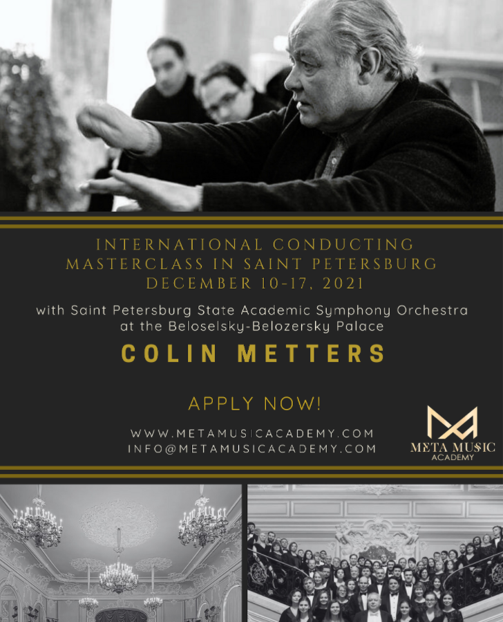 Meta Music Academy presents the International Conducting Masterclass with Prof. Colin Metters in Saint Petersburg