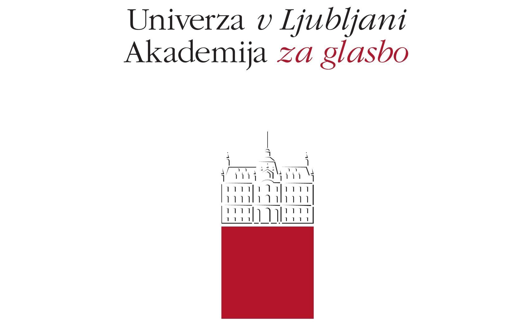 Akademija za glasbo Ljubljana (Academy of Music Ljubljana)